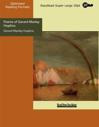 Poems of Gerard Manley Hopkins (EasyRead Super Large 20pt Edition) (9781442928343) by Gerard Manley Hopkins