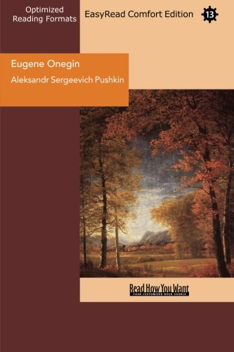 9781442930452: Eugene Onegin (EasyRead Comfort Edition): A Romance of Russian Life in Verse