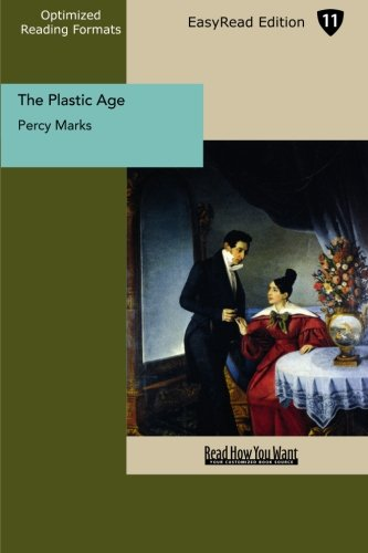 9781442930896: The Plastic Age (EasyRead Edition)