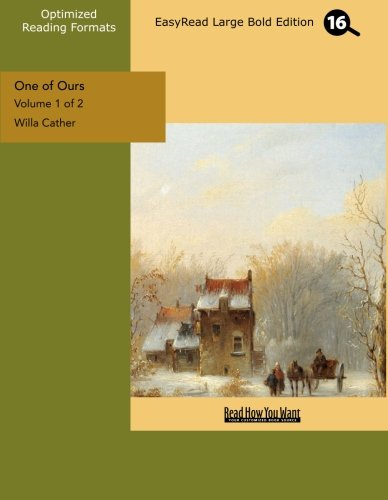 9781442934023: One of Ours (Volume 1 of 2) (EasyRead Large Bold Edition)