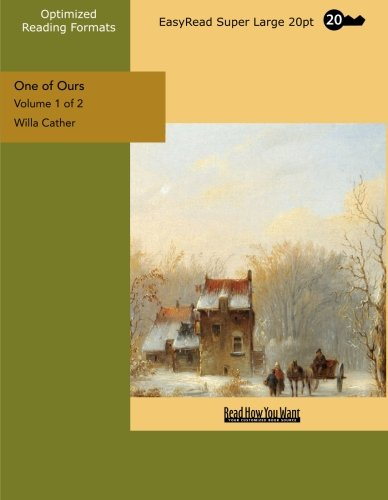 9781442934078: One of Ours (Volume 1 of 2) (EasyRead Super Large 20pt Edition)
