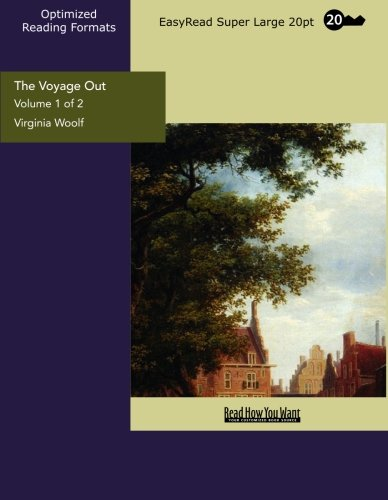 9781442934337: The Voyage Out (Volume 1 of 2) (EasyRead Super Large 20pt Edition)