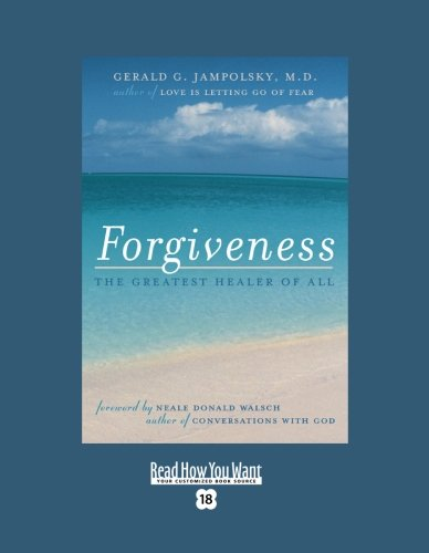 9781442950016: Forgiveness (EasyRead Super Large 18pt Edition): The Greatest Healer of All (Read What You Want)