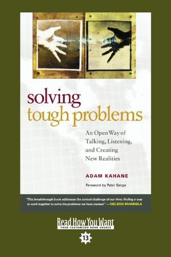 9781442950207: Solving Tough Problems (EasyRead Comfort Edition): An Open Way of Talking, Listening, and Creating New Realities