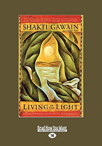 9781442950276: Living in the Light: A Guide to Personal and Planetary Transformation: Easyread Large Edition