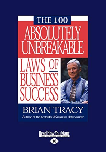 9781442950719: The 100 Absolutely Unbreakable Laws of Business Success (Large Print 16pt)