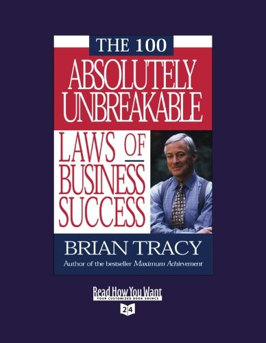 9781442950740: THE 100 ABSOLUTELY UNBREAKABLE LAWS OF BUSINESS SUCCESS (Volume 1 of 2 ) (EasyRead Super Large 24pt Edition)