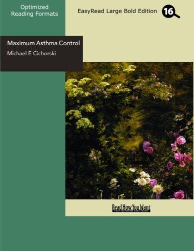 9781442951617: Maximum Asthma Control (EasyRead Large Bold Edition): The Revolutionary 3-Step Anti Asthma Program