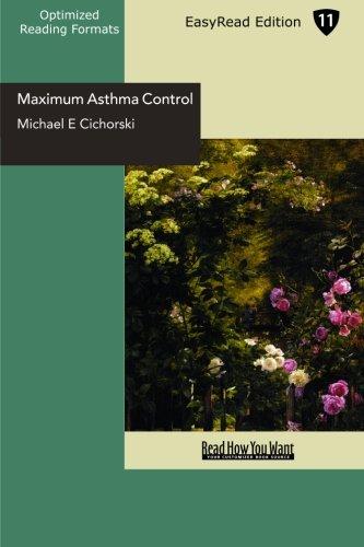 9781442951624: Maximum Asthma Control (EasyRead Edition): The Revolutionary 3-Step Anti Asthma Program