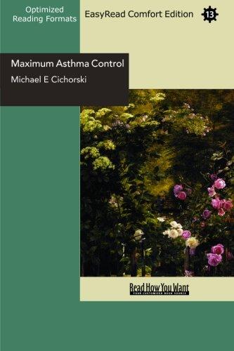 9781442951631: Maximum Asthma Control (EasyRead Comfort Edition): The Revolutionary 3-Step Anti Asthma Program