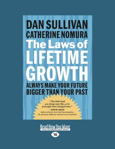 9781442952942: The Laws of Lifetime Growth: Always Make Your Future Bigger Than Your Past (Easyread Large Edition)