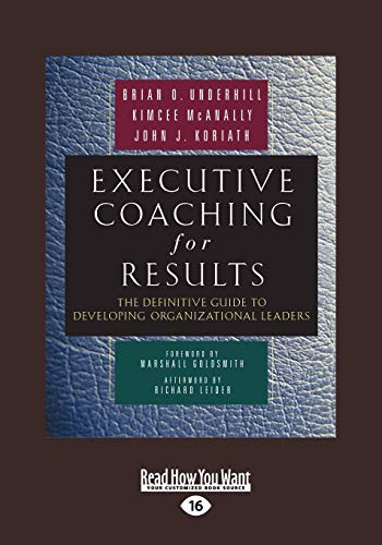 9781442953260: Executive Coaching For Results: The Definitive Guide to Developing Organizational Leaders