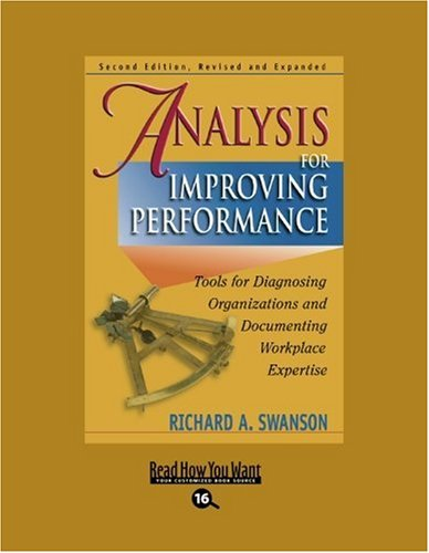 9781442953598: Analysis for Improving Performance (EasyRead Large Bold Edition): Tools for Diagnosing Organizations and Documenting Workplace Expertise