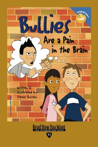 9781442953611: Bullies Are a Pain in the Brain (EasyRead Edition)