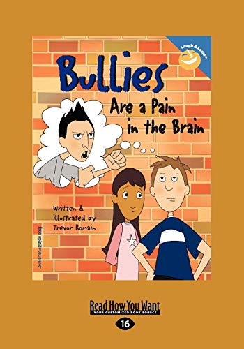 9781442953635: Bullies Are a Pain in the Brain
