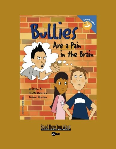 9781442953659: Bullies Are a Pain in the Brain (EasyRead Super Large 20pt Edition)