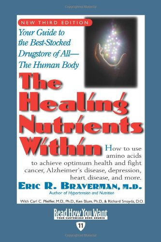 9781442953918: The Healing Nutrients Within (Volume 1 of 2) (EasyRead Edition): Facts, Findings, and New Research on Amino Acids