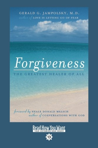 9781442954366: Forgiveness: The Greatest Healer of All: Easy Read Comfort Edition