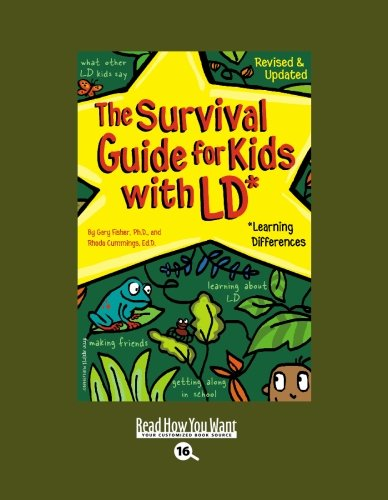 9781442954502: The Survival Guide for Kids with LD* (EasyRead Large Bold Edition): *Learning Differences