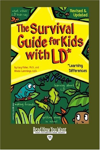 9781442954519: The Survival Guide for Kids with LD* (EasyRead Edition): *Learning Differences