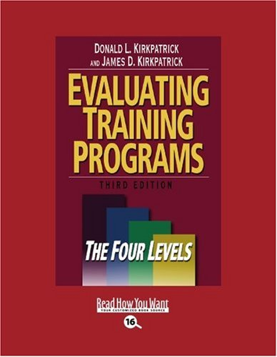 9781442955813: Evaluating Training Programs (Volume 1 of 2) (EasyRead Large Bold Edition): The Four Levels