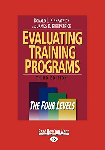9781442955844: Evaluating Training Programs: The Four Levels (Large Print 16pt)
