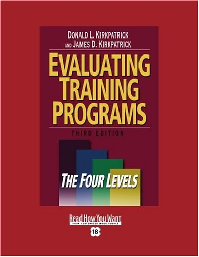 9781442955851: Evaluating Training Programs (Volume 1 of 2) (EasyRead Super Large 18pt Edition): The Four Levels