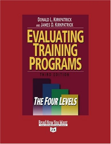 9781442956100: Evaluating Training Programs (Volume 2 of 2) (EasyRead Super Large 24pt Edition): The Four Levels