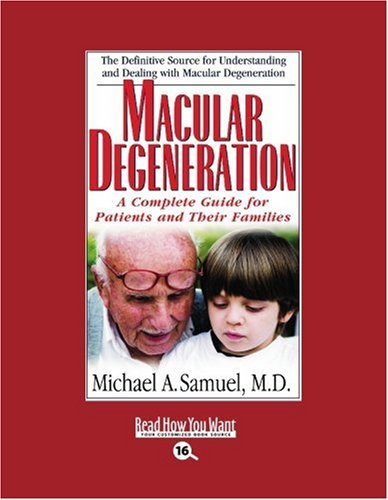 9781442956476: Macular Degeneration (EasyRead Large Bold Edition): A Complete Guide for Patients and Their Families