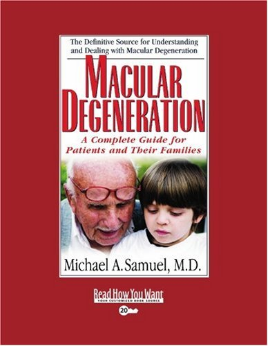 9781442956612: Macular Degeneration (EasyRead Super Large 20pt Edition): A Complete Guide for Patients and Their Families