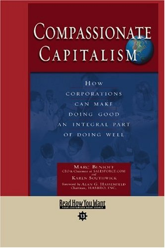 9781442956810: Compassionate Capitalism (EasyRead Comfort Edition): How Corporations Can Make Doing Good an Integral Part of Doing Well