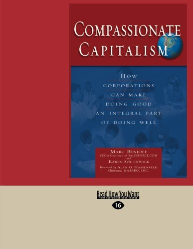 9781442956827: Compassionate Capitalism: How Corporations Can Make Doing Good an Integral Part of Doing Well