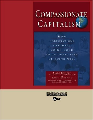 9781442956841: Compassionate Capitalism (EasyRead Super Large 20pt Edition): How Corporations Can Make Doing Good an Integral Part of Doing Well