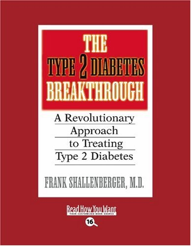 9781442956889: The Type 2 Diabetes Breakthrough (EasyRead Large Bold Edition): A Revolutionary Approach to Treating Type 2 Diabetes