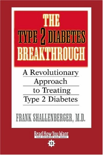 9781442956902: The Type 2 Diabetes Breakthrough (EasyRead Comfort Edition): A Revolutionary Approach to Treating Type 2 Diabetes
