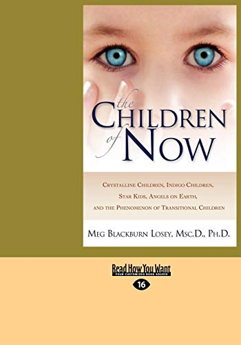 9781442957084: The Children of Now