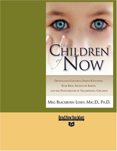 9781442957114: The Children of Now (EasyRead Super Large 24pt Edition)