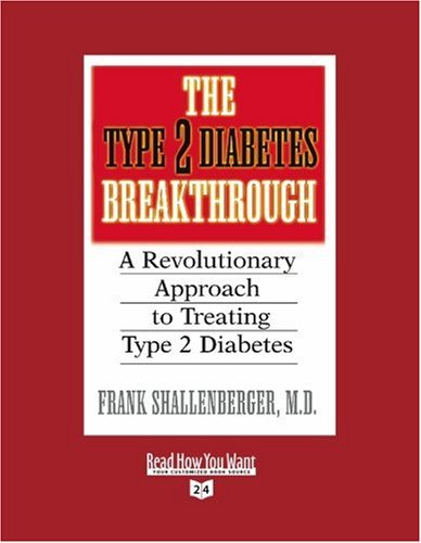 9781442957183: The Type 2 Diabetes Breakthrough (Volume 1 of 2) (EasyRead Super Large 24pt Edition): A Revolutionary Approach to Treating Type 2 Diabetes