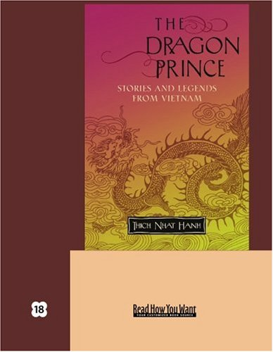 9781442957633: The Dragon Prince (EasyRead Super Large 18pt Edition): Stories and Legends From Vietnam