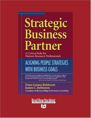 9781442957664: Strategic Business Partner (Volume 2 of 2) (EasyRead Super Large 24pt Edition): Aligning People Strategies with Business Goals