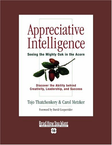 9781442958173: Appreciative Intelligence (EasyRead Super Large 18pt Edition): Seeing the Mighty Oak in the Acorn