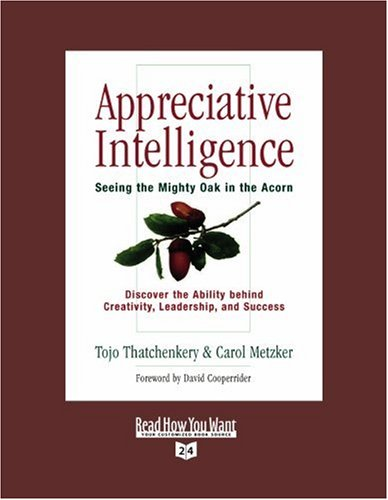 9781442958197: Appreciative Intelligence (Volume 1 of 2) (EasyRead Super Large 24pt Edition): Seeing the Mighty Oak in the Acorn