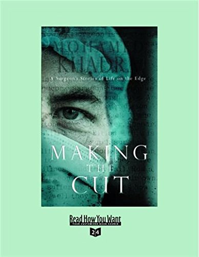 9781442959002: Making the Cut: A Surgeon's Stories of Life on the Edge