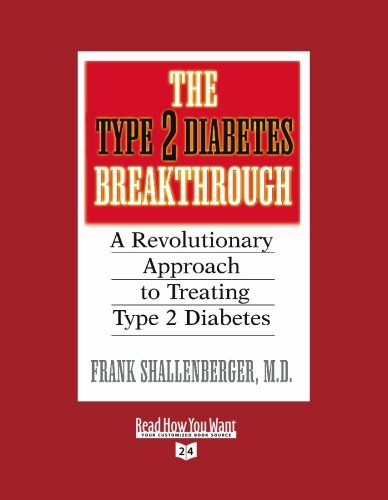 9781442959187: The Type 2 Diabetes Breakthrough (Volume 2 of 2) (EasyRead Super Large 24pt Edition): A Revolutionary Approach to Treating Type 2 Diabetes