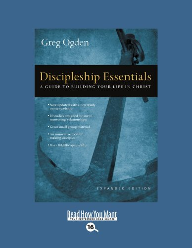 9781442959897: Discipleship Essentials (EasyRead Large Bold Edition): A Guide to Building your Life in Christ