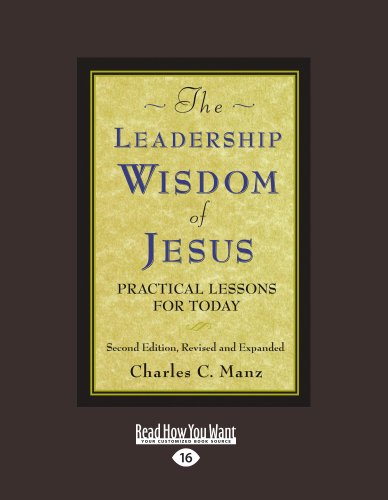 9781442960145: The Leadership Wisdom Of Jesus: Practical Lessons for Today