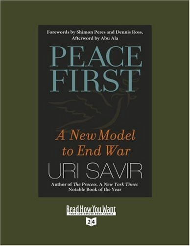 9781442960244: Peace First (Volume 1 of 2) (EasyRead Super Large 24pt Edition): A New Model to End War