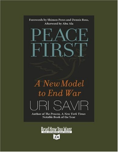9781442960251: Peace First (Volume 2 of 2) (EasyRead Super Large 24pt Edition): A New Model to End War
