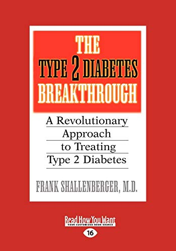 9781442960398: The Type 2 Diabetes Break-through: A Revolutionary Approach to Treating Type 2 Diabetes