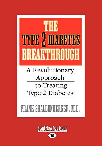 9781442960398: The Type 2 Diabetes Break-through: A Revolutionary Approach to Treating Type 2 Diabetes
